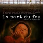 """Amiante - Sortie du film """"La part du feu"""", d'Emmanuel Roy"""